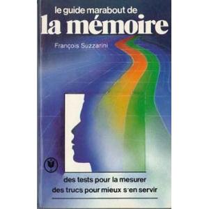 GUIDE MARABOUT DE LA MEMOIRE (LE), SUZZARINI François