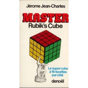 MASTER RUBIK'CUBE, JEROME Jean-Charles