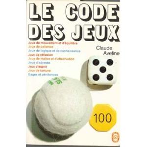 CODE DES JEUX (LE), AVELINE Claude