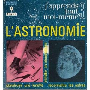 ASTRONOMIE (L') - Tome 3, COLLETTE Jean
