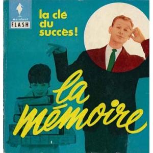 CLE DU SUCCES ! (LA) - LA MEMOIRE, MORSEL Albert