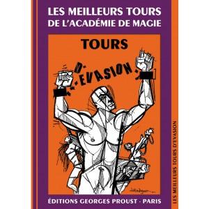 LES MEILLEURS TOURS D'ÉVASION