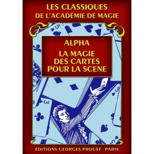 Alpha, La magie des Cartes pour la scène