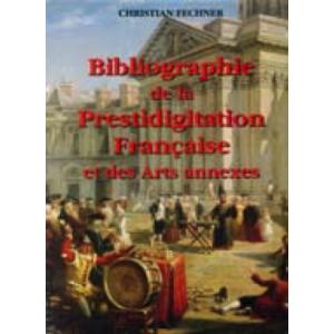Christian Fechner, Bibliographie de la prestidigitation française