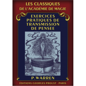 P. Warren, Exercises Pratiques de Transmission de Pensée