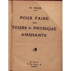 POUR FAIRE DES TOURS DE PHYSIQUE AMUSANTS