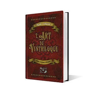 L'ART DU VENTRILOQUE (Franch Guillemin)