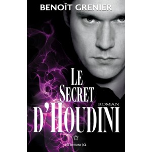 LE SECRET D'HOUDINI (Benoît Grenier)