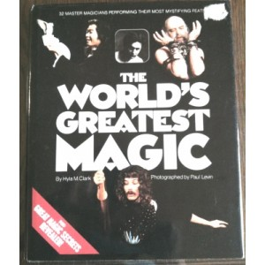 THE WORLD'S GREATEST MAGIC by Hyla M. Clark