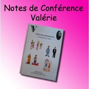 Notes de Conférence, Valérie