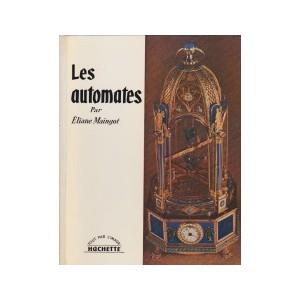 LES AUTOMATES (Éliane Maingot)