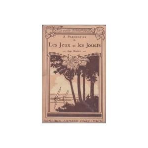 LES JEUX ET LES JOUETS (A. Parmentier)