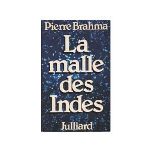 LA MALLE DES INDES (Pierre Brahma)
