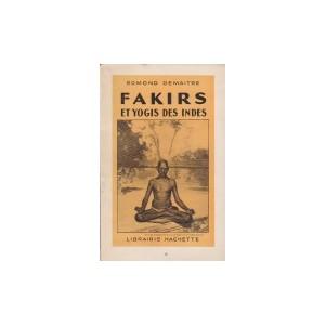 FAKIRS ET YOGIS DES INDES (Edmond Demaitre)