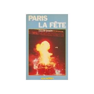 PARIS LA FÊTE (Claude Jacquin)