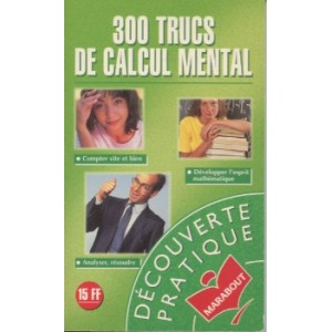 300 TRUCS DE CALCUL MENTAL