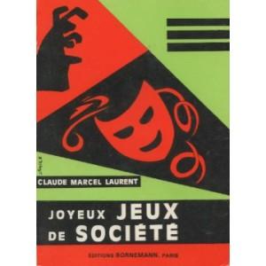 JOYEUX JEUX DE SOCIÉTÉ (Claude-Marcel Laurent)