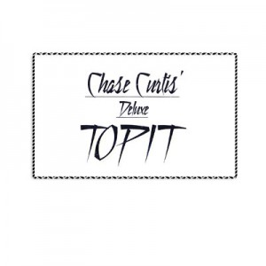 DELUXE TOPIT (Chase Curtis)