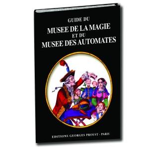 Guide du Musée de la Magie
