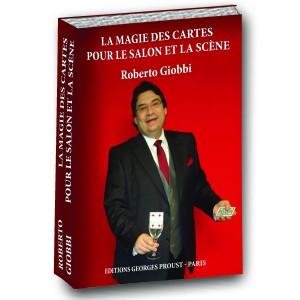 La Magie des Cartes pour le Salon et la Scène, Roberto Giobbi