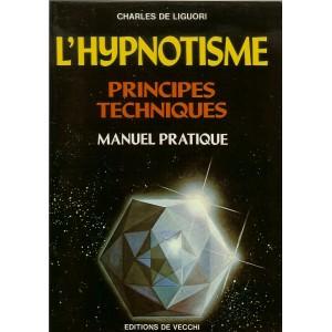 L'HYPNOTISME (CHARLES DE LIGOURI)