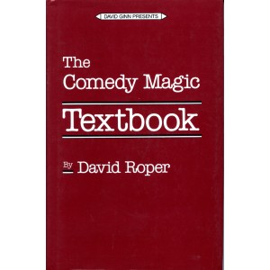 THE COMEDY MAGIC TEXTBOOK (David Roper)