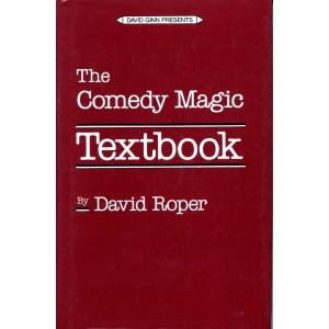 THE COMEDY MAGIC TEXTBOOK (David Roper)