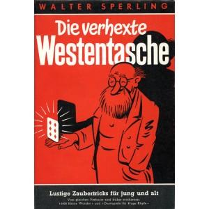 DIE VERHEXTE WESTENTASCHE (Walter Sperling)