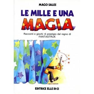 LE MILLE E UNA MAGIA (Mago Sales)