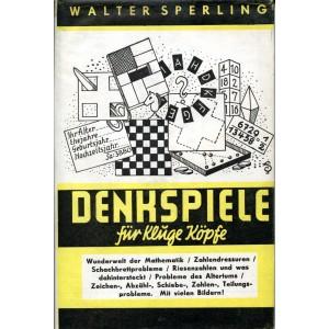 DENKSPIELE FÜR KLUGE KÖPFE (Walter Sperling)