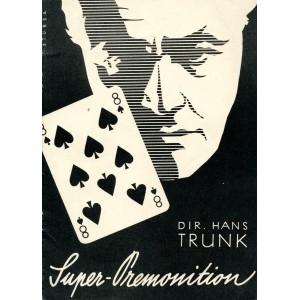 SUPER-PREMONITION (Dir. Hans Trunk)