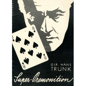 SUPER-PREMONITION (Dir. Hans Trunk)