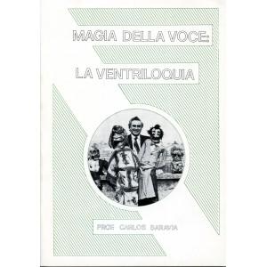 MAGIA DELLA VOCE : LA VENTRILOQUIA (Prof. Carlos Saravia)