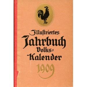ILLUSTRIERTES JAHRBUCH – KALENDER FÜR DAS JAHR 1909