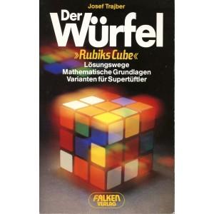 DER WÜRFEL – RUBIKS CUBE (Josef Trajber)