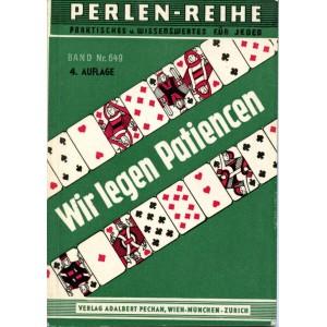 WIR LEGEN PATIENCEN (Franz Unger)