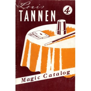 LOU TANNEN'S N° 4 CATALOG OF MAGIC
