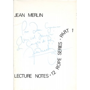 LECTURE NOTES – 12 ROPE SERIES – PART 1 (Jean Merlin)