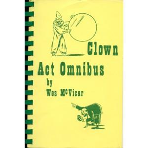 CLOWN ACT OMNIBUS (Wes McVicar)