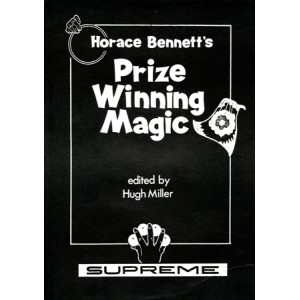 HORACE BENNETT'S PRIZE WINNING MAGIC (Horace Bennett)