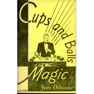 CUPS AND BALLS MAGIC (Tom Osborne)