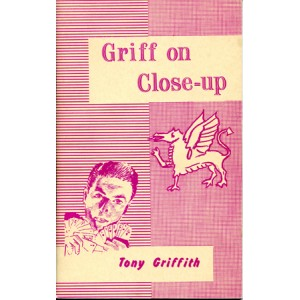 GRIFF ON CLOSE-UP (Tony Griffith)