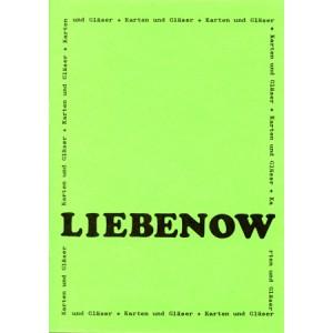 LIEBENOW – KARTEN UND GLÄSER (LIEBENOW Erard)
