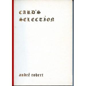 CARD'S SELECTION (André Robert)