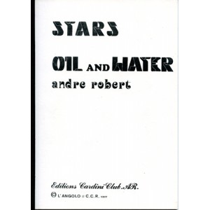 STARS OIL AND WATER (Andre Robert)