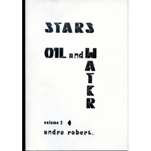STARS OIL AND WATER – Volume 2 (Andre Robert)