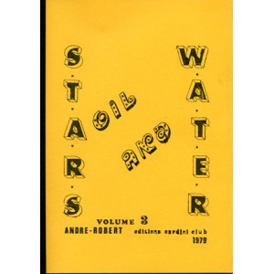 STARS OIL AND WATER – Volume 3 (Andre Robert)