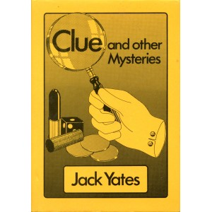 CLUE AND OTHER MYSTERIES (Jack Yates)