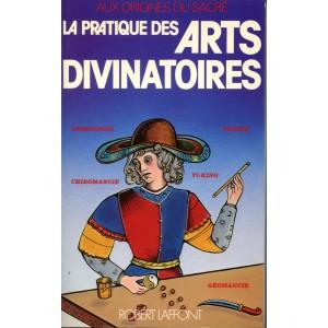 LA PRATIQUE DES ARTS DIVINATOIRES (Evelyn De Smedt, Vincent Bardet, Serge Bramly)