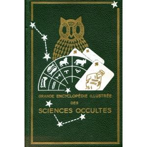 GRANDE ENCYCLOPEDIE ILLUSTREE DES SCIENCES OCCULTES Tome 1 + Tome 2 (D. Néroman)